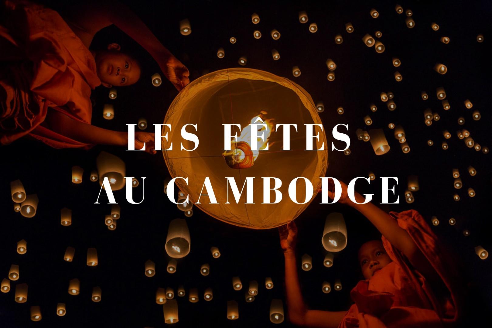 Les fêtes au Cambodge
