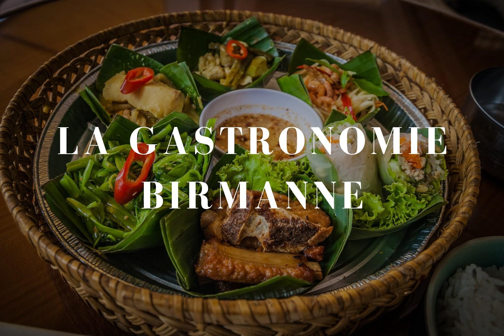 La gastronomie birmanne
