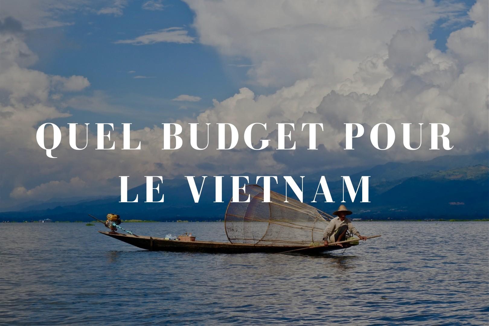 Quel budget pour le Vietnam