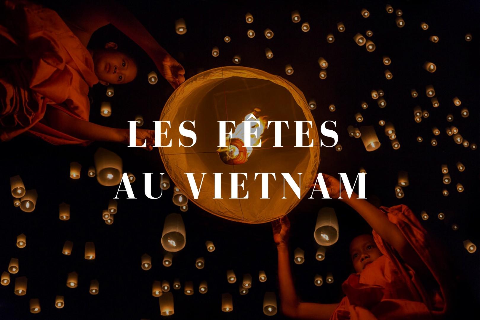 Les fêtes au Vietnam